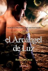 El arcángel de luz de Raquel Cruz
