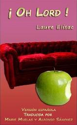 ¡ Oh Lord ! de Laure Elisac
