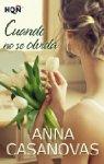 Cuando no se olvida de Anna Casanovas