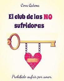 El club de las NO sufridoras de Cova Galena