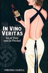 In Vino Veritas. En el Vino está La Verdad de Virginia Gasull