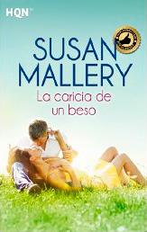 La caricia de un beso de Susan Mallery