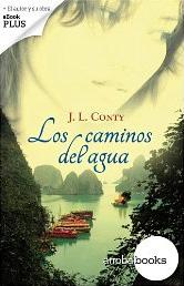 Los caminos del agua de José Luis Conty