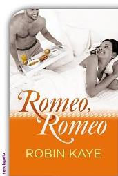 Romeo, Romeo de Robin Kaye