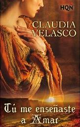Tú me enseñaste a amar de Claudia Velasco