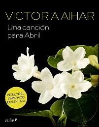 Una canción para Abril de Victoria Aihar