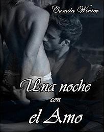 Una noche con el Amo de Camila Winter