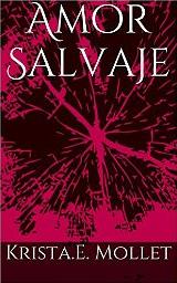 Amor Salvaje de Krista.E. Mollet
