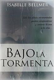 Bajo la tormenta de Isabelle Bellmer