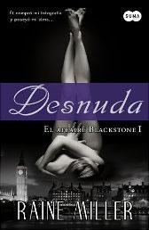 Desnuda (El affaire Blackstone I) de Raine Miller