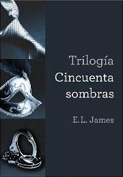 Trilogía Cincuenta sombras de E. L. James