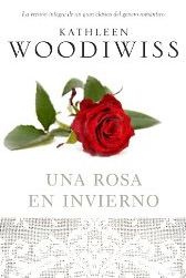 Una rosa en invierno de Kathleen Woodiwiss